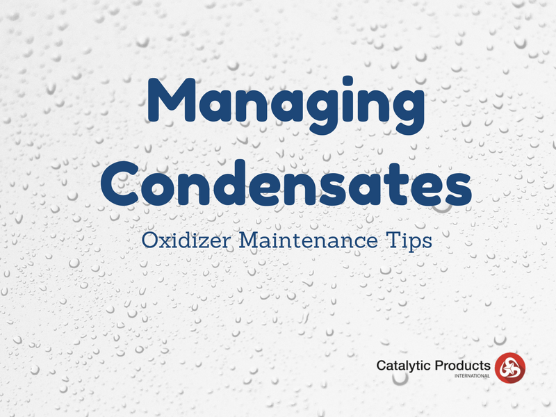 Oxidizer Maintenance Tips: Managing Condensates