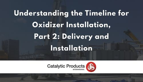 Building an Oxidizer, Part 2: Delivery and Installation